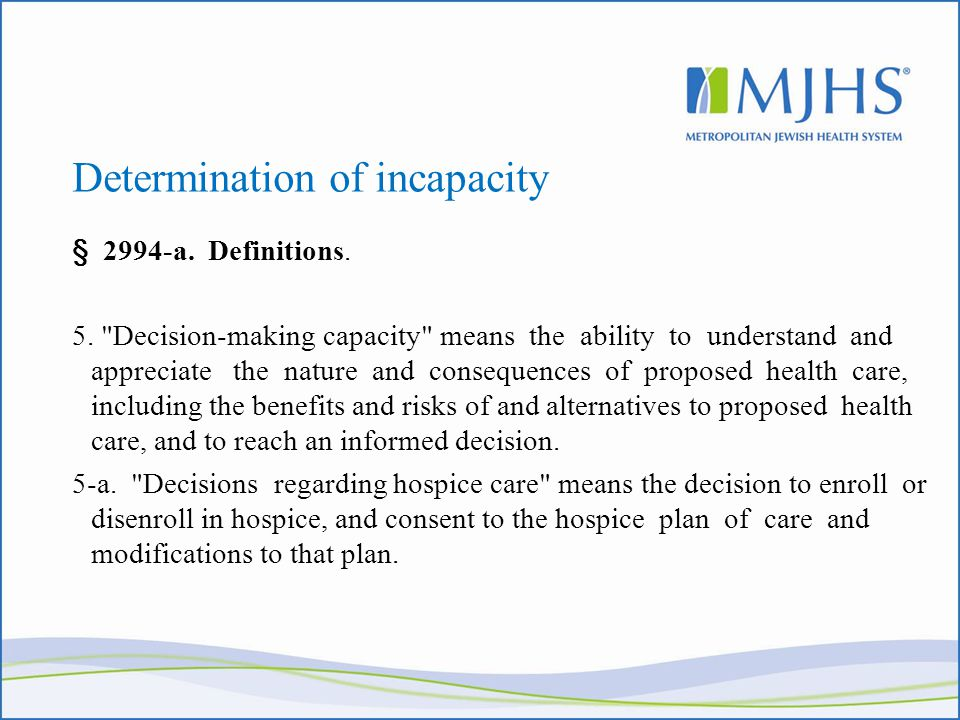 Determination of incapacity § 2994-a. Definitions.