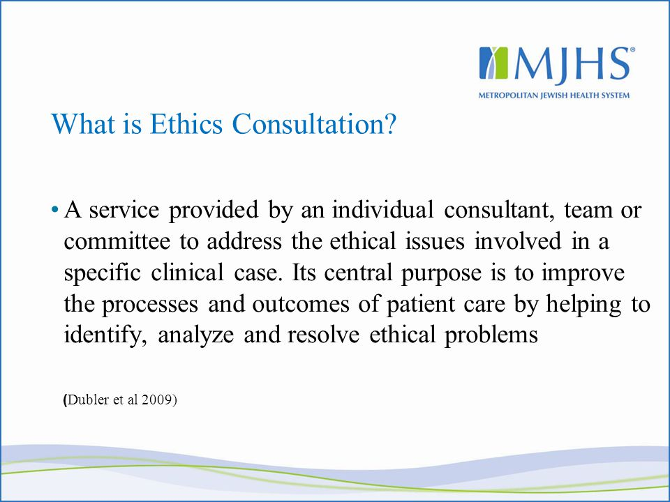 What is Ethics Consultation.
