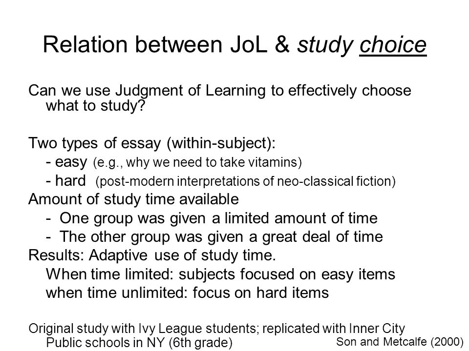 Relation between JoL & study choice Can we use Judgment of Learning to effectively choose what to study.