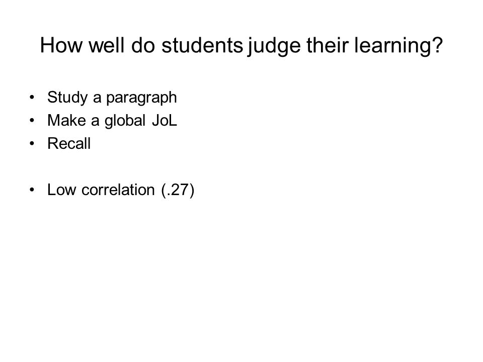 How well do students judge their learning.