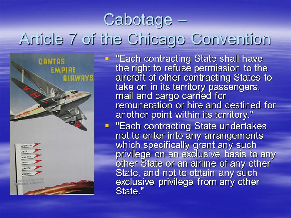 Cabotage – Article 7 of the Chicago Convention 