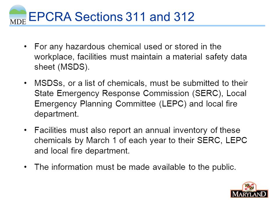 EPCRA Section 313 -- TRI EPA designates toxic chemicals (more than 600 so far) that may present an unreasonable risk of injury to human health or the environment, determines thresholds for chemicals and maintains toxic release information in a database called the Toxics Release Inventory (TRI).