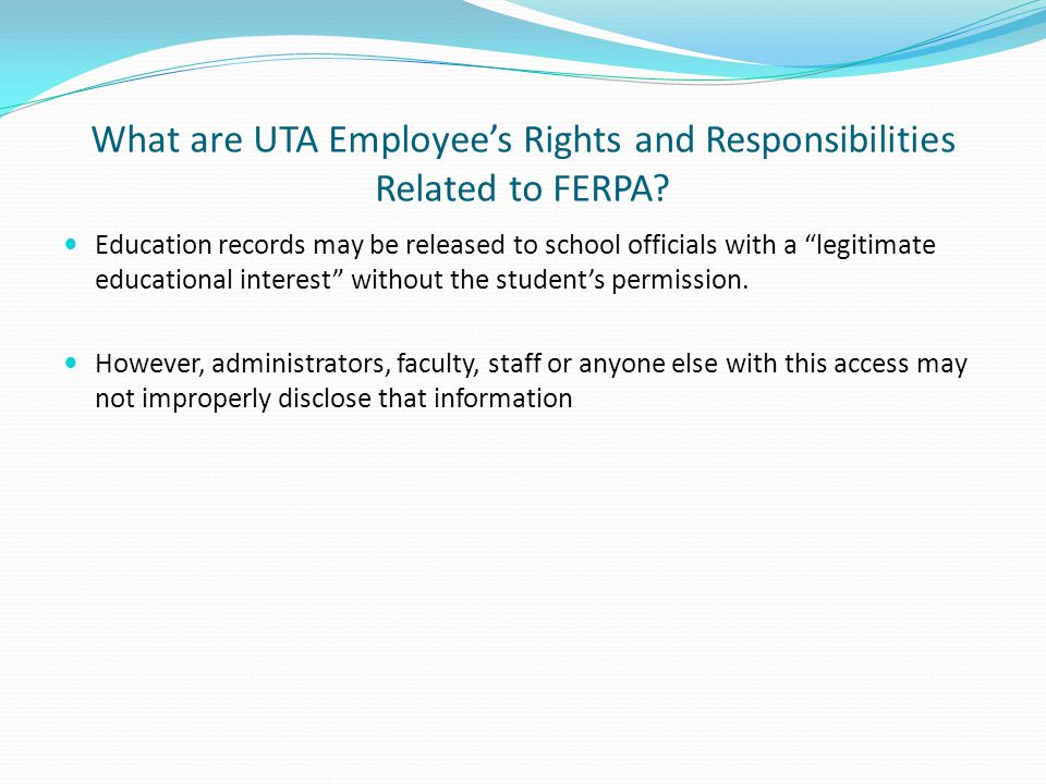 What are UTA Employee's Rights and Responsibilities Related to FERPA.