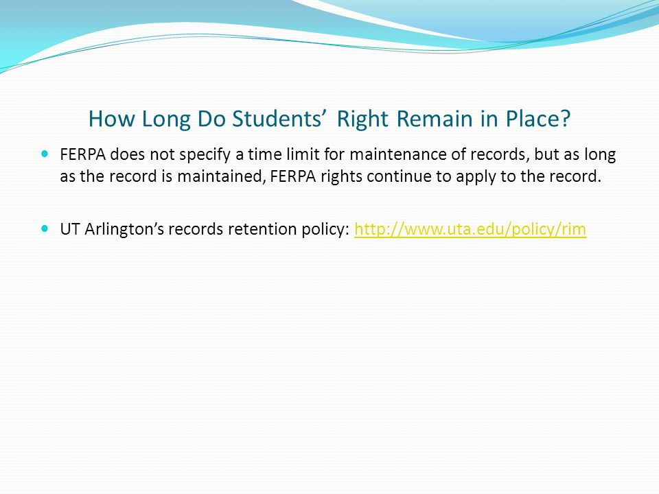How Long Do Students' Right Remain in Place.