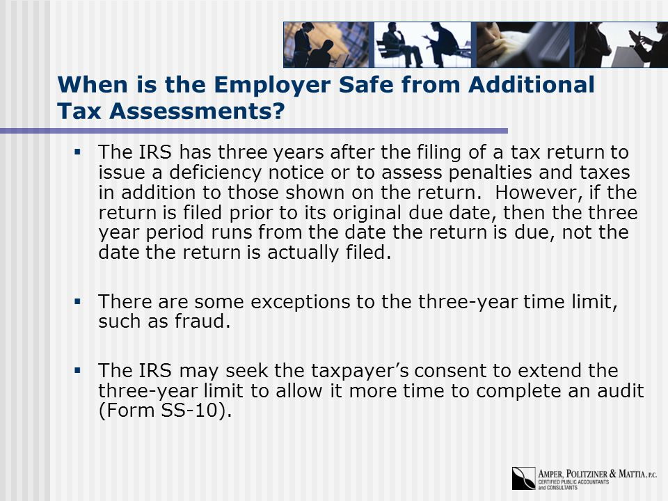 When is the Employer Safe from Additional Tax Assessments.
