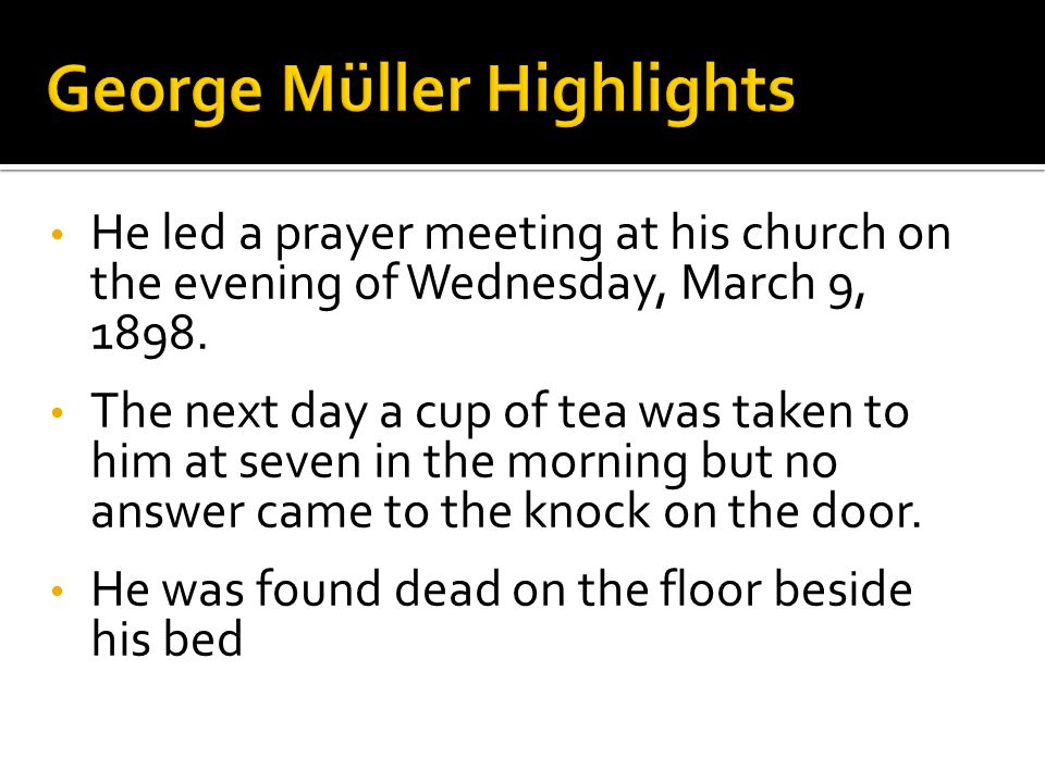 He led a prayer meeting at his church on the evening of Wednesday, March 9, 1898.