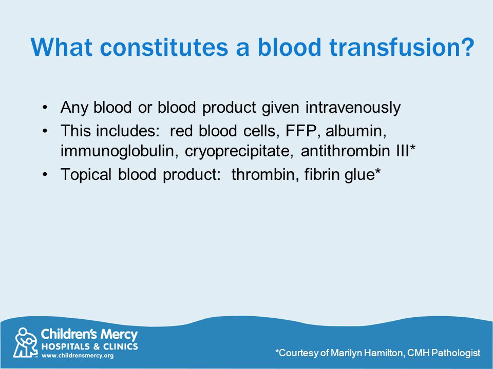 What constitutes a blood transfusion.