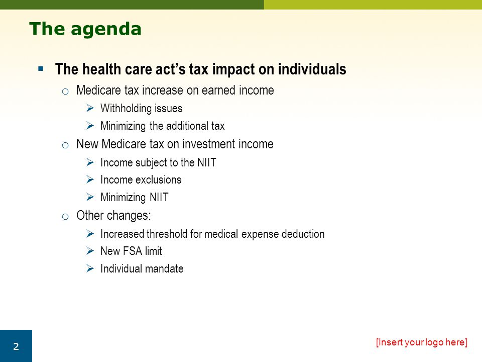Additional Medicare tax now applies to higher-income earners MEDICARE TAX – EARNED INCOME