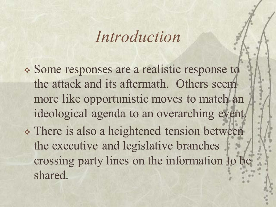 Introduction  Some responses are a realistic response to the attack and its aftermath.