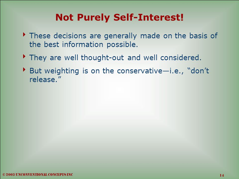 Not Purely Self-Interest.
