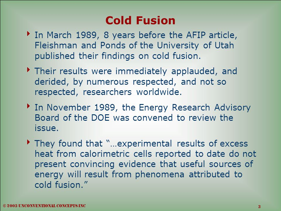  In March 1989, 8 years before the AFIP article, Fleishman and Ponds of the University of Utah published their findings on cold fusion.