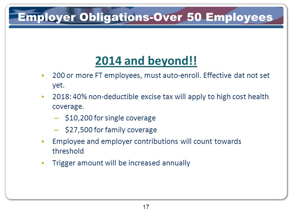17 Employer Obligations-Over 50 Employees 2014 and beyond!.