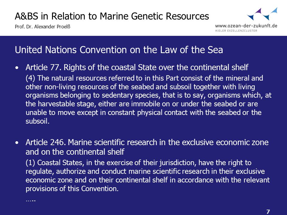 7 A&BS in Relation to Marine Genetic Resources Prof.