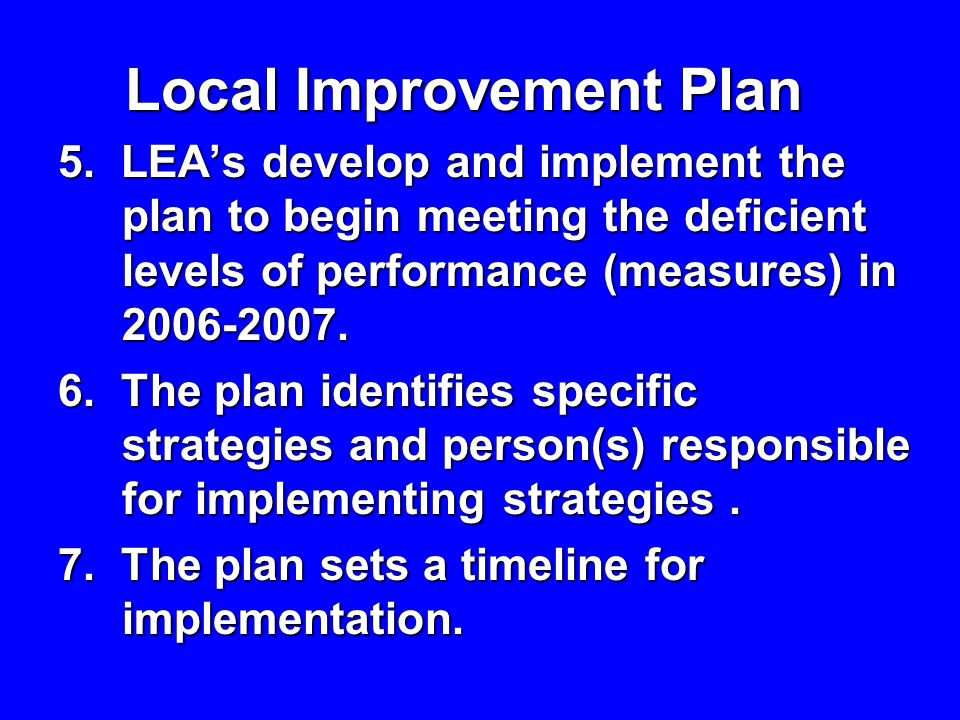 8.The plan includes an evaluation of the success of the plan in the final narrative.