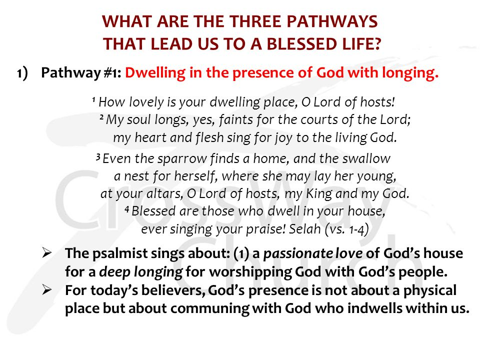 WHAT ARE THE THREE PATHWAYS THAT LEAD US TO A BLESSED LIFE.