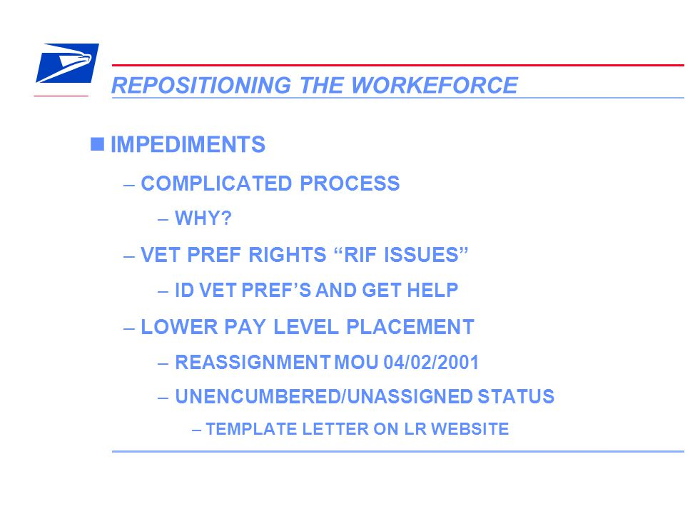 """15 VERA Conference REPOSITIONING THE WORKEFORCE IMPEDIMENTS –COMPLICATED PROCESS –WHY? –VET PREF RIGHTS """"RIF ISSUES"""" –ID VET PREF'S AND GET HELP –LOWE"""