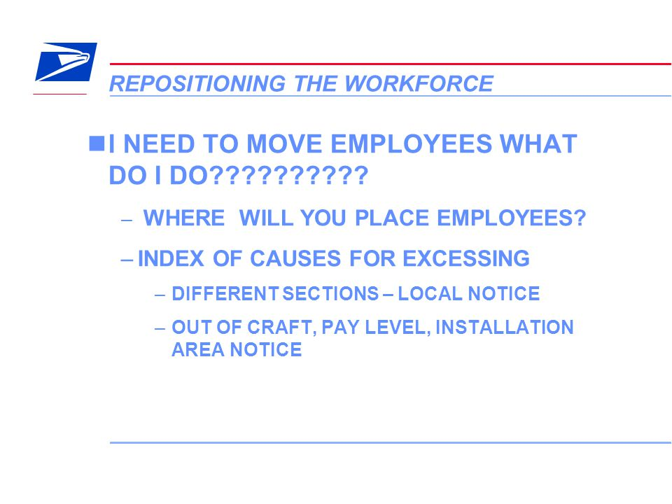 9 VERA Conference REPOSITIONING THE WORKFORCE I NEED TO MOVE EMPLOYEES WHAT DO I DO?????????? – WHERE WILL YOU PLACE EMPLOYEES? –INDEX OF CAUSES FOR E