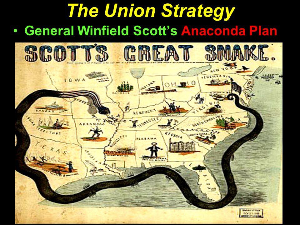 The Union Strategy General Winfield Scott's Anaconda Plan