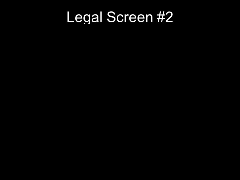 Legal Screen #2