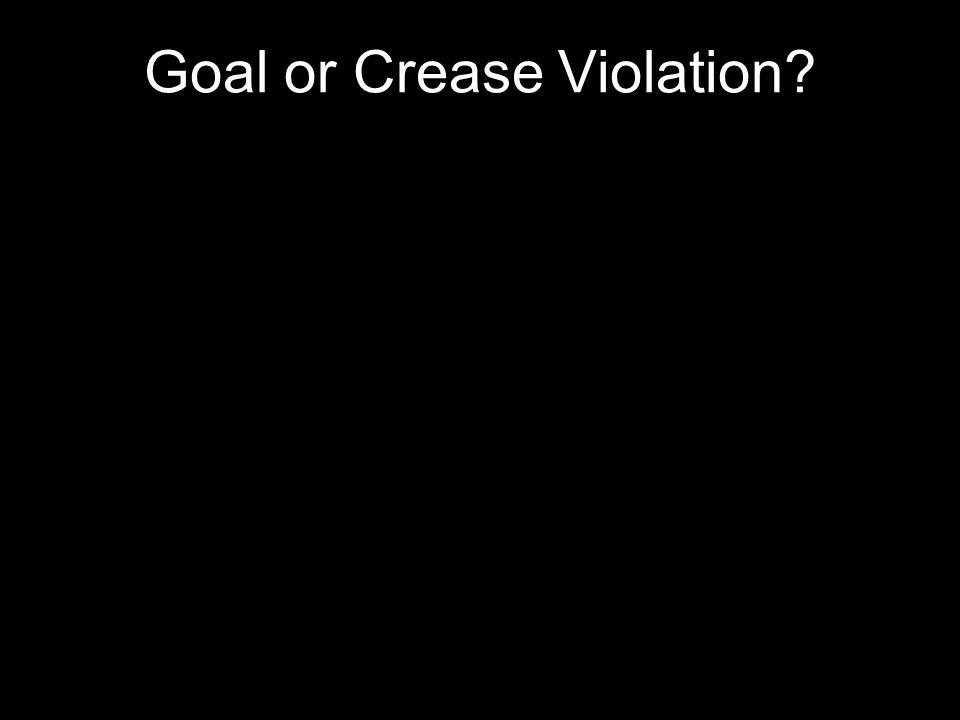Goal or Crease Violation
