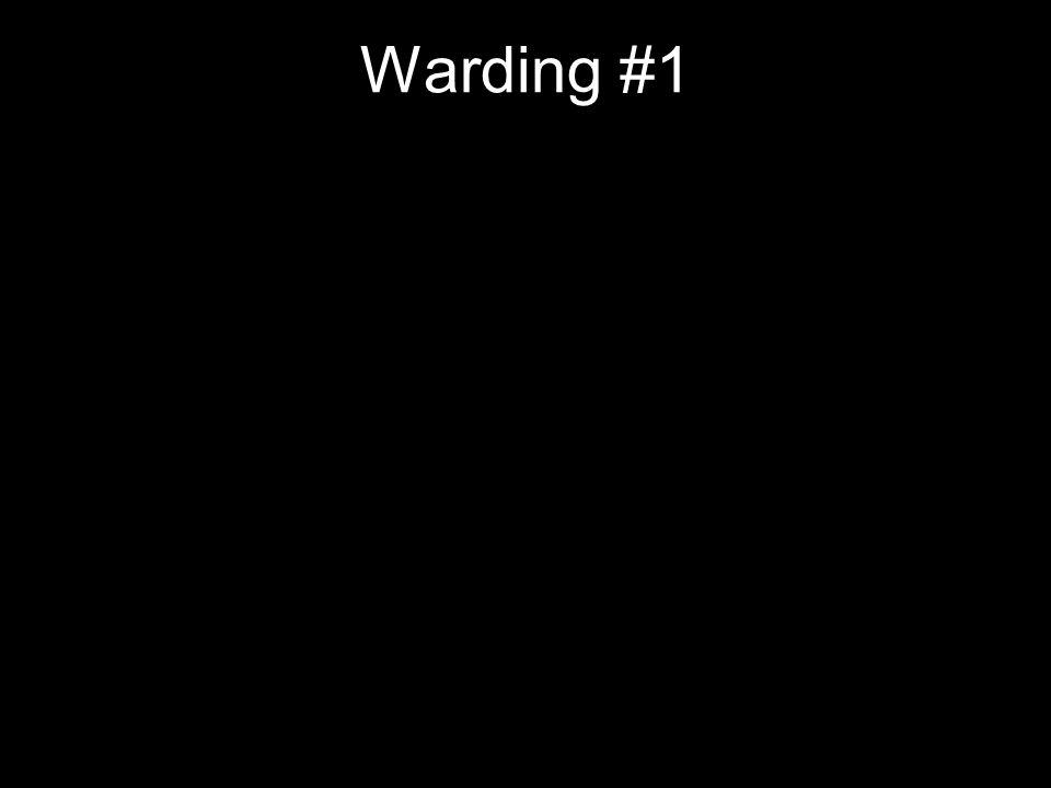 Warding #1