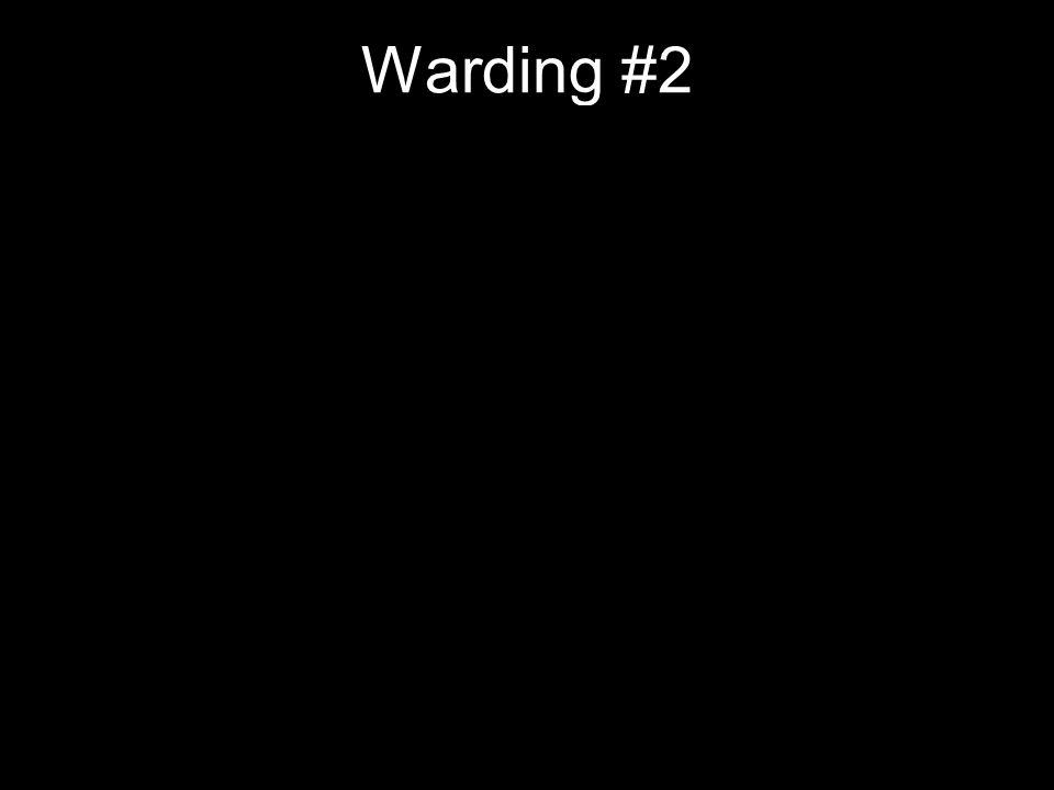 Warding #2
