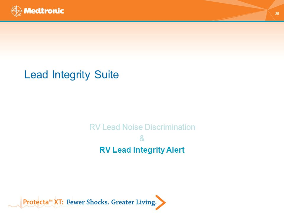 38 Lead Integrity Suite RV Lead Noise Discrimination & RV Lead Integrity Alert