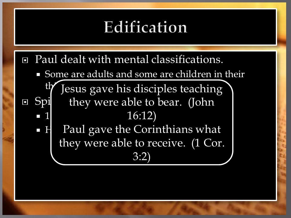 Paul dealt with mental classifications.