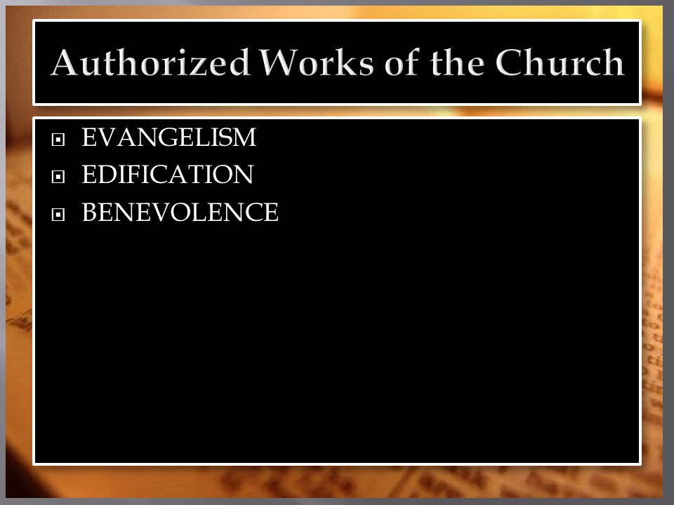  EVANGELISM  EDIFICATION  BENEVOLENCE  EVANGELISM  EDIFICATION  BENEVOLENCE