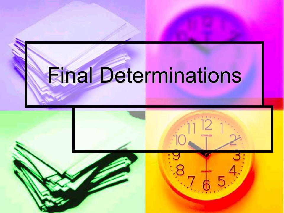 Final Determinations