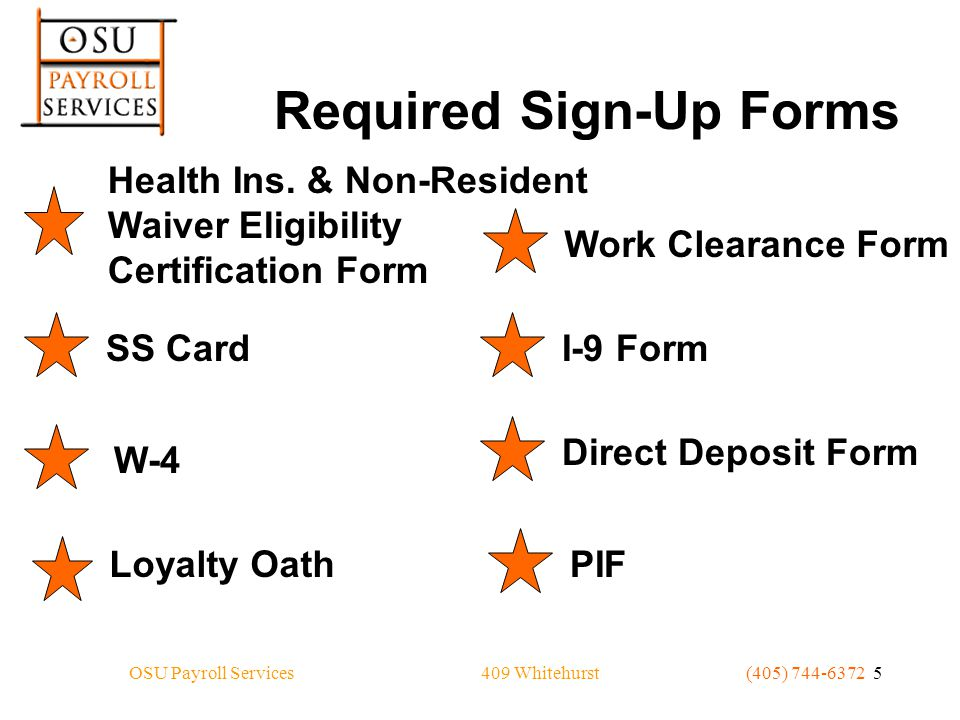 409 WhitehurstOSU Payroll Services(405) 744-6372 5 Required Sign-Up Forms Health Ins.