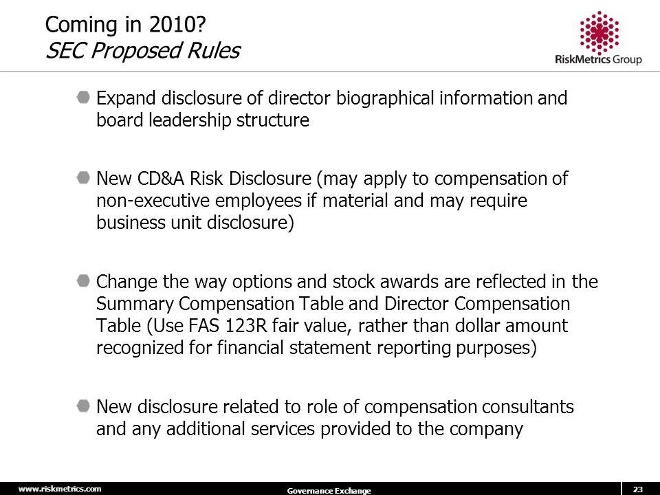 www.riskmetrics.com 23 Governance Exchange Coming in 2010.