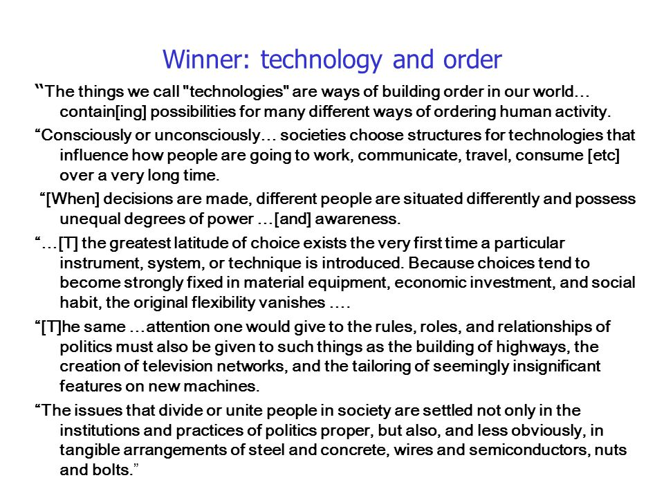 """Winner: technology and order """" The things we call"""