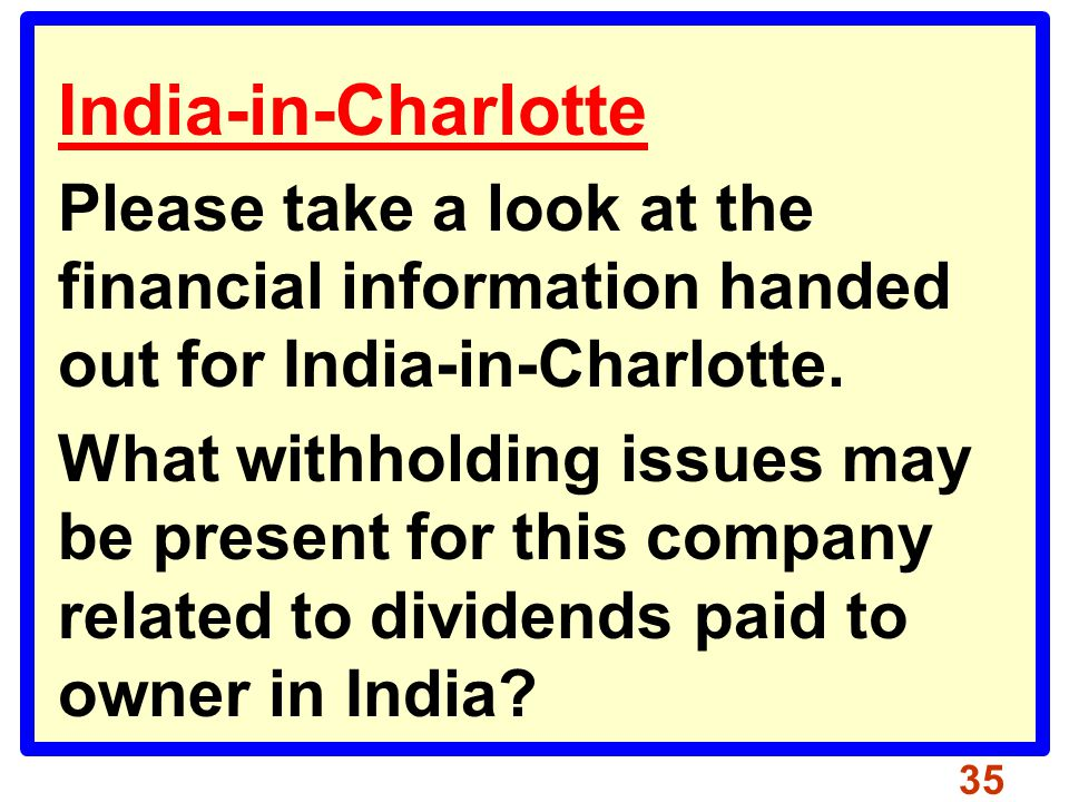 India-in-Charlotte Please take a look at the financial information handed out for India-in-Charlotte.