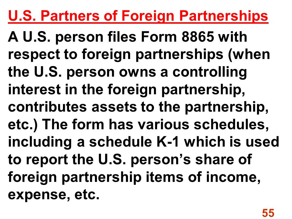 55 U.S. Partners of Foreign Partnerships A U.S.