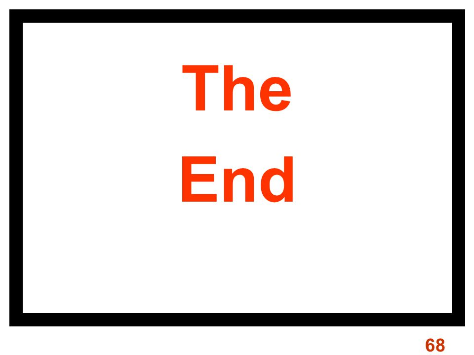 68 The End