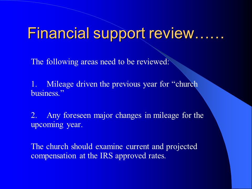 Financial support review…… Forms are available at TRBA.