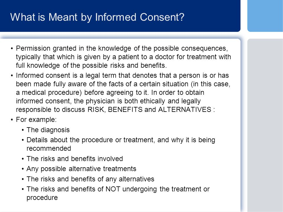 What is Meant by Informed Consent.