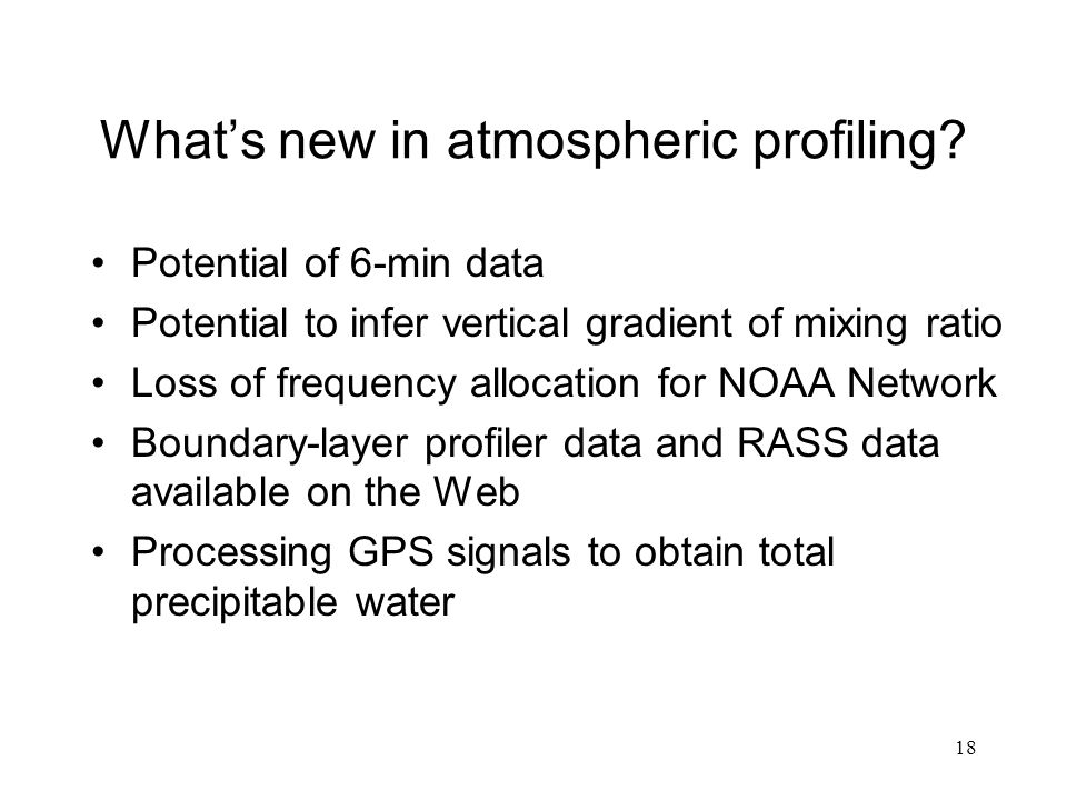 18 What's new in atmospheric profiling.