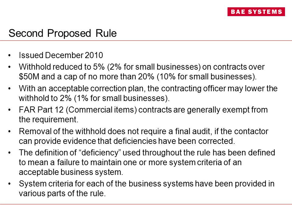 Second Proposed Rule Issued December 2010 Withhold reduced to 5% (2% for small businesses) on contracts over $50M and a cap of no more than 20% (10% for small businesses).