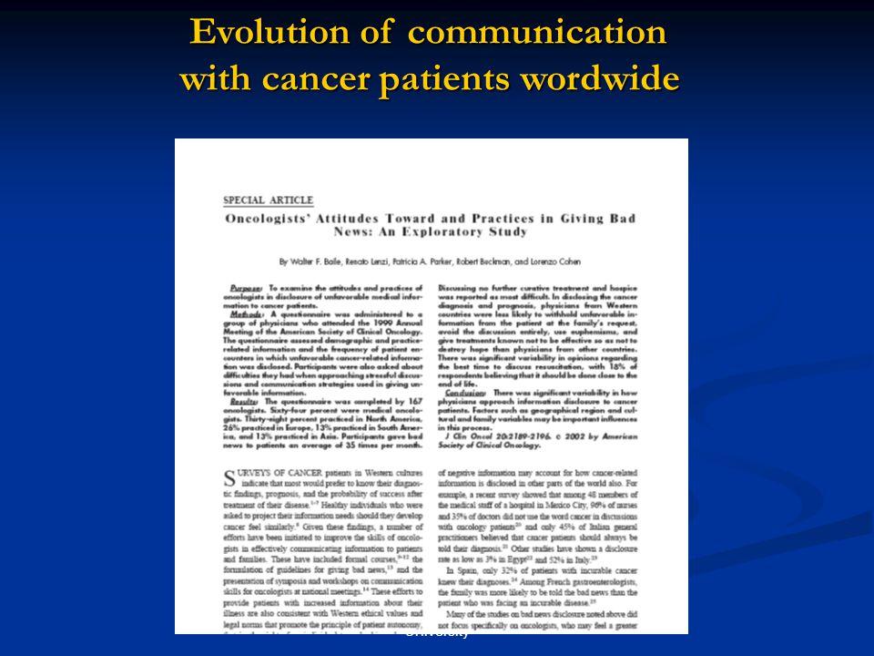 A. Surbone MD PhD, New York University Evolution of communication Evolution of communication with cancer patients wordwide with cancer patients wordwi