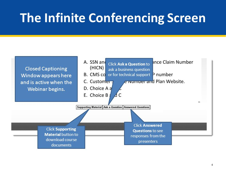 The Infinite Conferencing Screen Closed Captioning Window appears here and is active when the Webinar begins.