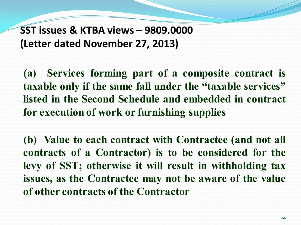 "(a) Services forming part of a composite contract is taxable only if the same fall under the ""taxable services"" listed in the Second Schedule and embe"