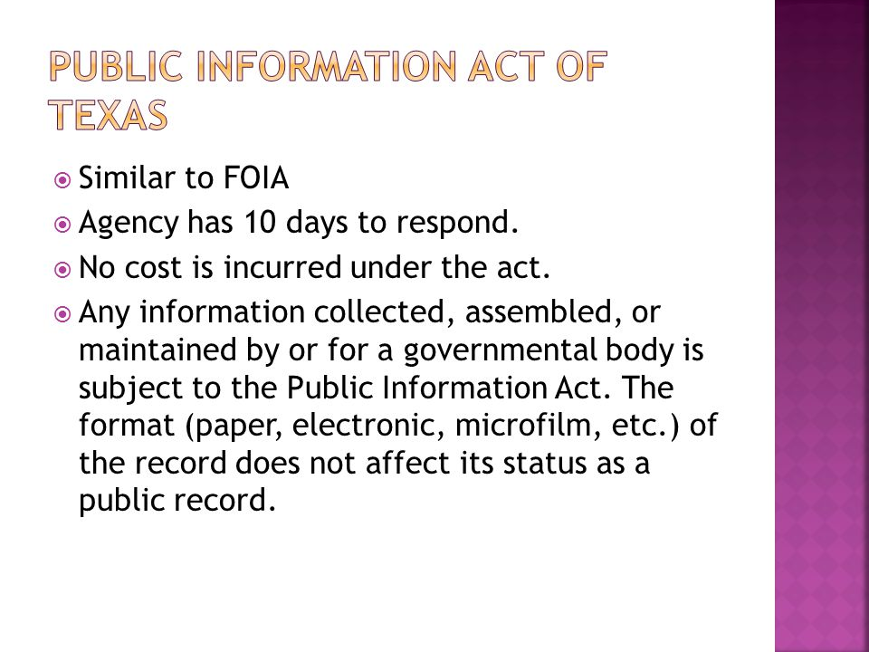  Similar to FOIA  Agency has 10 days to respond.