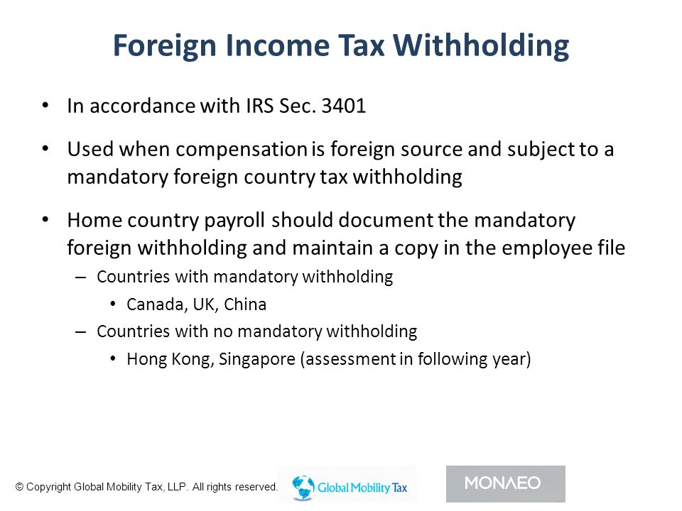 Foreign Income Tax Withholding In accordance with IRS Sec.