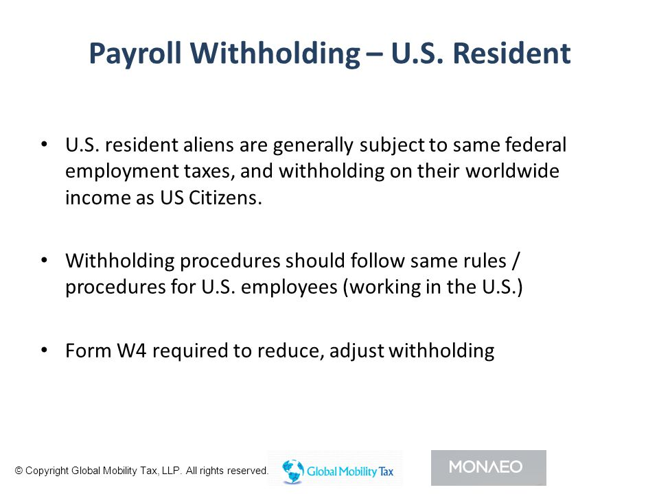 Payroll Withholding – U.S. Resident U.S.