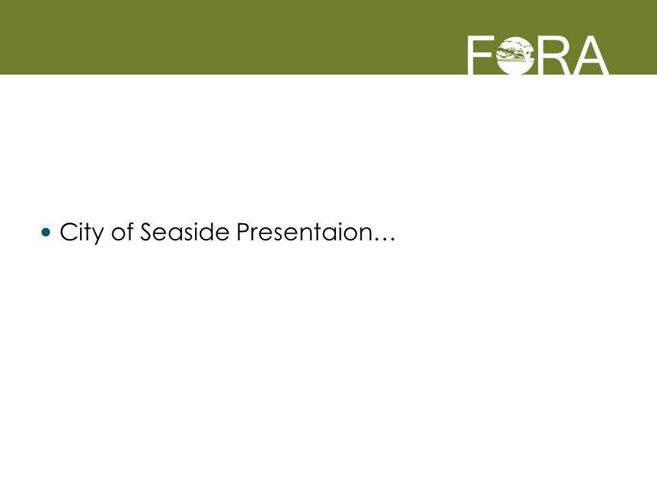 City of Seaside Presentaion…