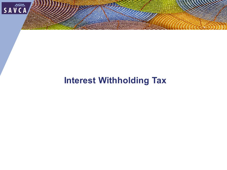 Interest Withholding Tax