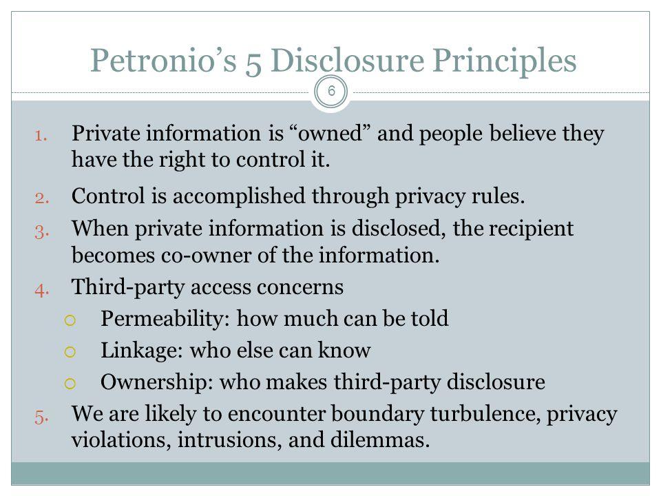 Petronio's 5 Disclosure Principles 6 1.