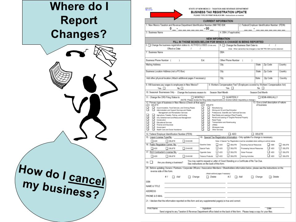How do I cancel my business Where do I Report Changes